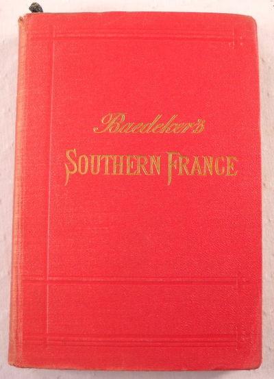 Southern France Including Corsica.  Handbook for Travellers, Baedeker, Karl