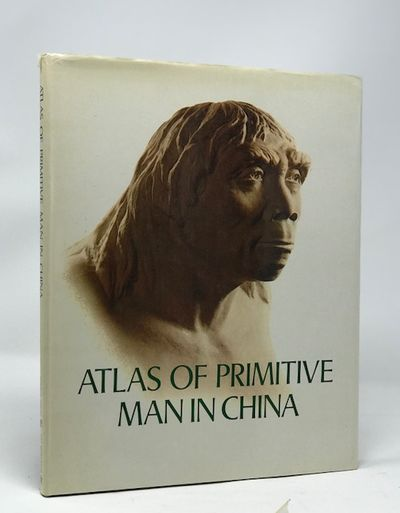 Atlas of Primitive Man in China, Chinese Academy Of Sciences