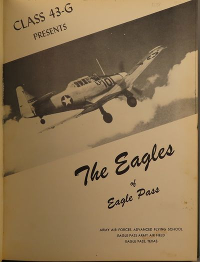 Image for Eagle Pass Army Air Field, 1943-G