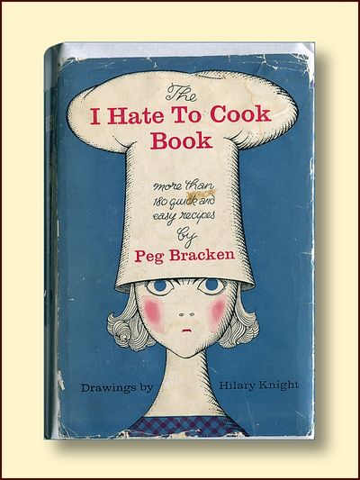 The I Hate to Cook Book, Bracken, Peg