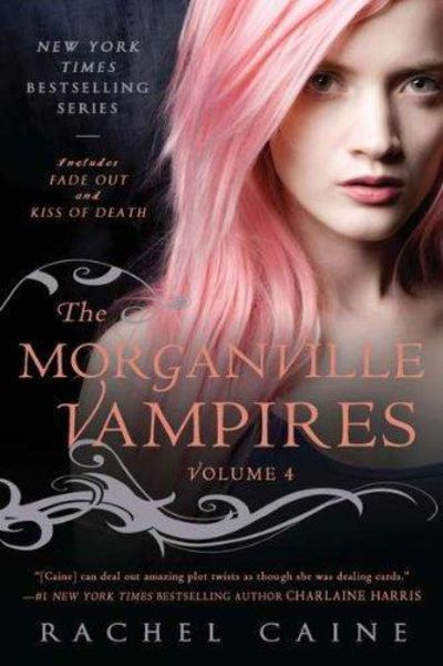 Image for The Morganville Vampires, Vol. 4 (Fade Out/Kiss of Death) (Signed)