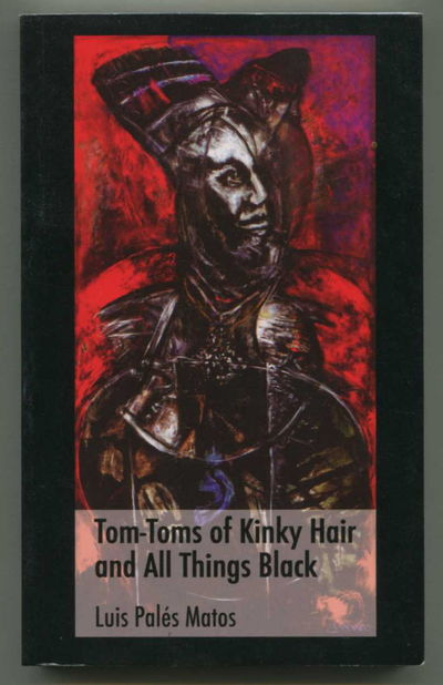 Tom-Toms of Kinky Hair and All Things Black, Palés Matos, Luis