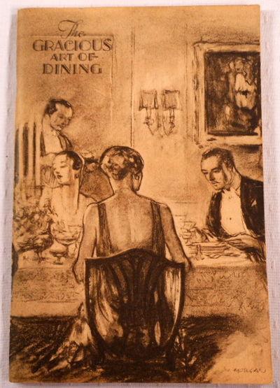 The Gracious Art of Dining, King, Mrs. John Alexander