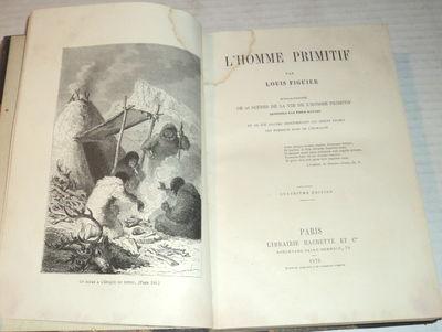 L'HOMME PRIMITIF, (Bayard, Emile). Figuier, Louis