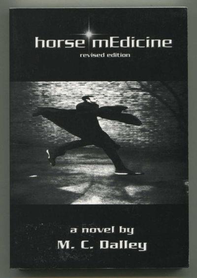Horse Medicine, Dalley, M.C.