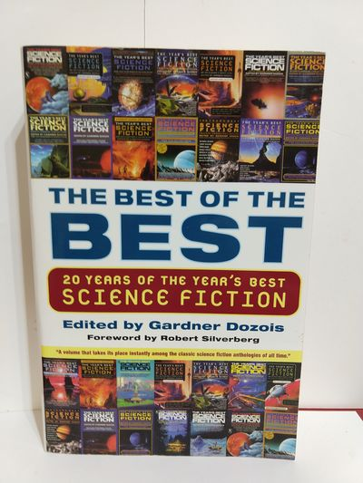 Image for The Best Of The Best: 20 Years Of The Year's Best Science Fiction