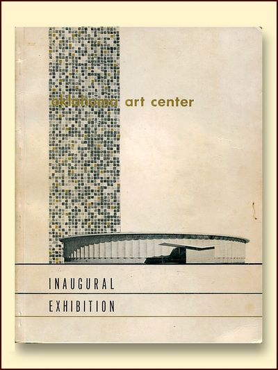 Oklahoma Art Center Inaugural Exhibition  December 5, 1958