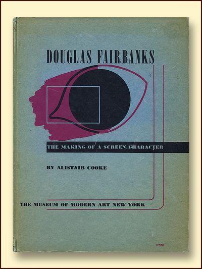 Douglas Fairbanks The Making of a Screen Character, Cooke, Alistair