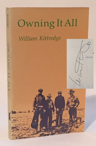 Owning It All, Kittredge, William
