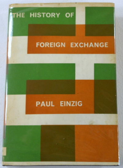 The History of Foreign Exchange, Einzig, Paul