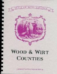 History_of_West_Virginia_Wood_County_West_Virginia_History_Wirt_County_West_Virginia_History_Parkersburg_West_Virginia