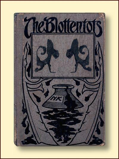 The Blottentots and How to Make Them, Carmel, John Prosper
