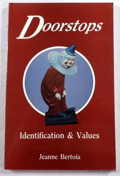 Doorstops: Identification and Values, Bertoia, Jeanne