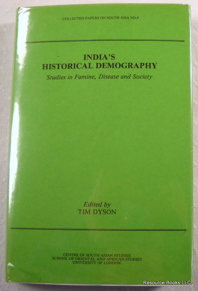 India's Historical Demography: Studies in Famine, Disease and Society, Edited By Tim Dyson