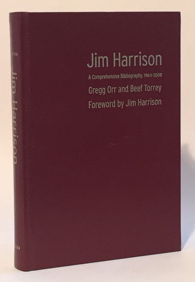 Jim Harrison: A Comprehensive Bibliography, 1964-2008, Orr, Gregg and Beef Torrey