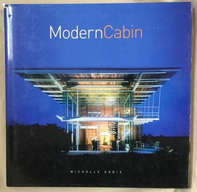 Modern Cabin, Kodis, Michelle