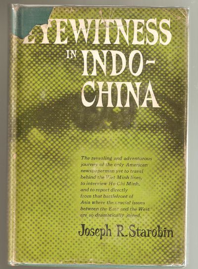 Eyewitness in Indo-China, Starobin, Joseph R.