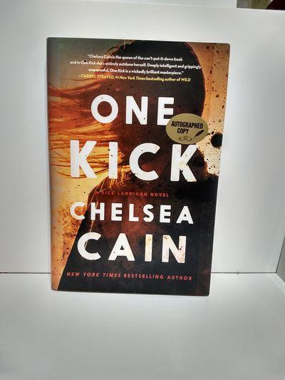 Image for One Kick: A Novel (kick Lannigan) (SIGNED)