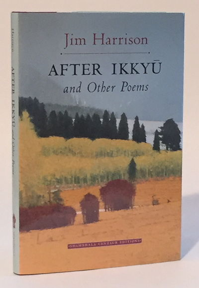 After Ikkyu and Other Poems, Harrison, Jim