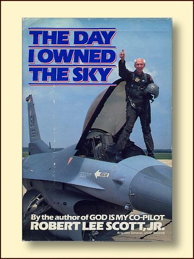 The Day I Owned the Sky, Scott, Robert Lee Jr.