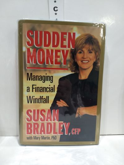 Image for Sudden Money: Managing A Financial Windfall