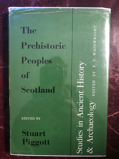 The Prehistoric Peoples of Scotland  Hardcover, Stuart Piggott Edited