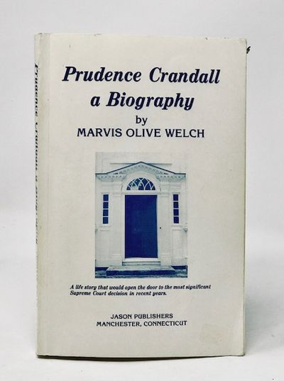 Prudence Crandell: a Biography, Welch, Marvis Olive