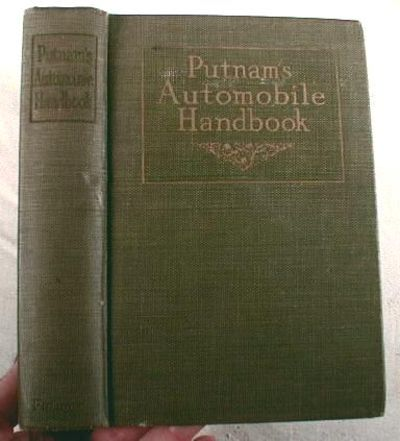 Putnam's Automobile Handbook : The Care and Management of the Modern Motor-Car, H. Clifford Brokaw and Charles A. Starr