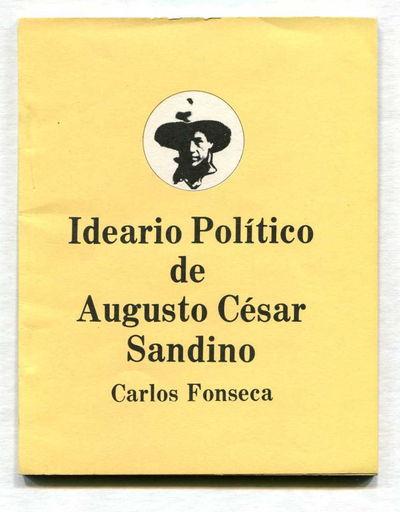 Ideario Politico de Augusto Cesar Sandino, Fonseca, Carlos