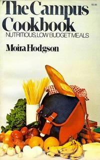 The Campus Cookbook by Hodgson, Moira - 1973 - from Mayers Market and Biblio.com