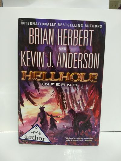 Image for Hellhole Infero (The Hellhole Trilogy)(SIGNED)