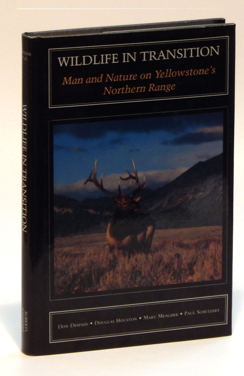 Image for Wildlife in Transition: Man and Nature on Yellowstone's Northern Range
