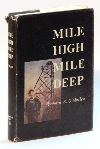 Mile High Mile Deep