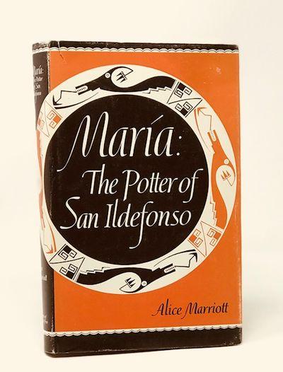Maria: the Potter of San Ildefonzo, Marriott, Alice