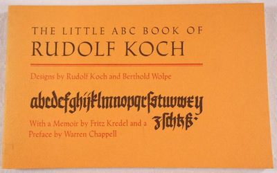 The Little ABC Book of Rudolf Koch, Designs By Rudolf Koch and Berthold Wolpe