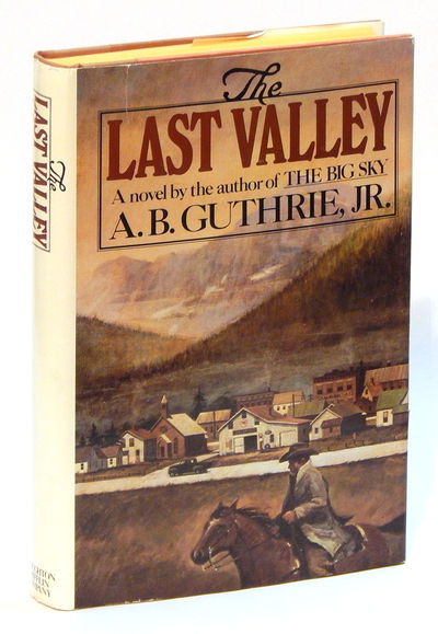 The Last Valley, Guthrie, A.B. Jr.