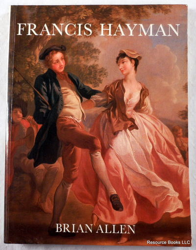 Francis Hayman, Allen, Brian;Yale Center for British Art;Iveagh Bequest, Kenwood (London, England)