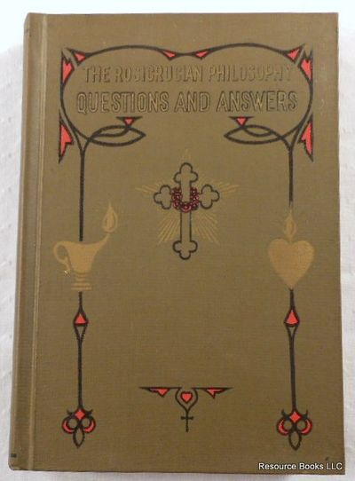 The Rosicrucian Philosophy in Questions and Answers, Heindel, Max.  The Rosicrucian Fellowship