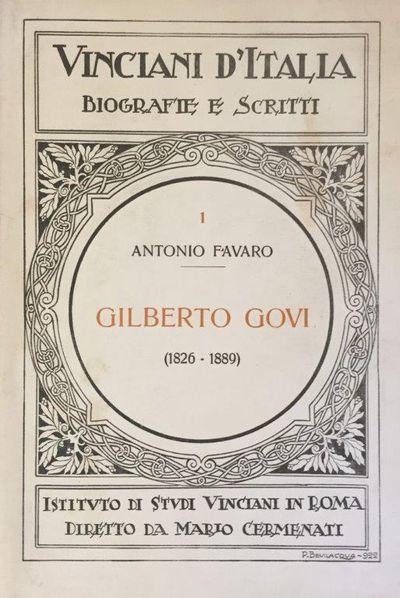 Gilberto Govi ed I suoi scritti intorno a Leonardo da Vinci., FAVARO, Antonio.
