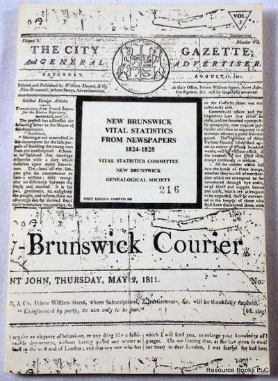 New Brunswick Vital Statistics from Newspapers 1824-1828, Daniel F. Johnson, Marie Chapman, Eileen Wallace