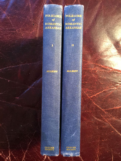 Folklore Of Romantic Arkansas Volume I and Volume II Two Volume Hardcover Set Original 1931 Illustrated Set, Fred W. Allsopp
