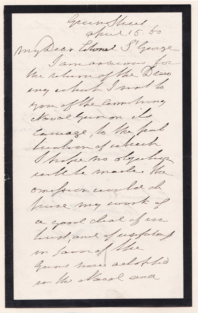 """AUTOGRAPH LETTER SIGNED BY SIR HOWARD DOUGLAS REQUESTING A DRAWING FOR HIS """"TREATISE ON NAVAL GUNNERY""""., Douglas, Sir Howard. (1776-1861). Soldier, colonial administrator of New Brunswick, author of the """"Douglas Code"""" for the Ionian Islands and author of important naval treatises."""