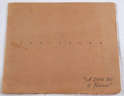 Trailsend - A Little Bit of Heaven. Canton, Connecticut, Harry S. Bond, Architect