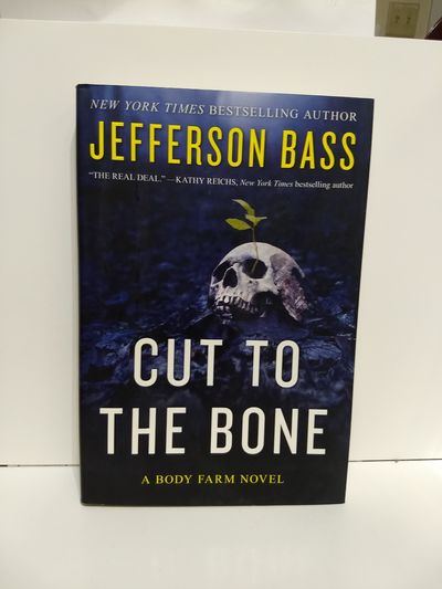 Image for Cut to the Bone : a Body Farm Novel (SIGNED)