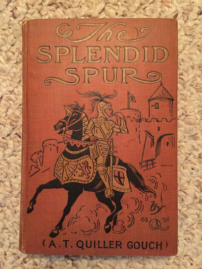 The Splendid Spur First Edition Hardcover, A.T. Quiller Gouch