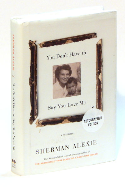 You Don't Have to Say You Love Me, Alexie, Sherman