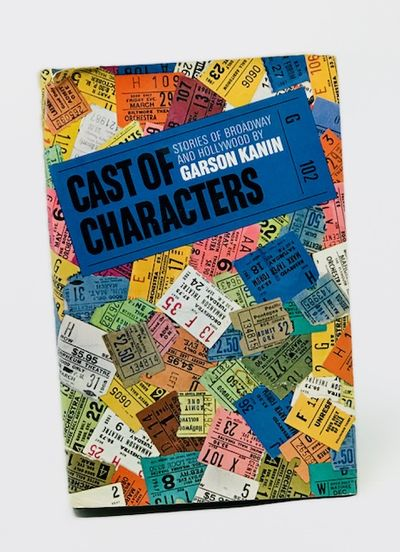Cast of Characters: Stories of Broadway and Hollywood, Kanen, Garson