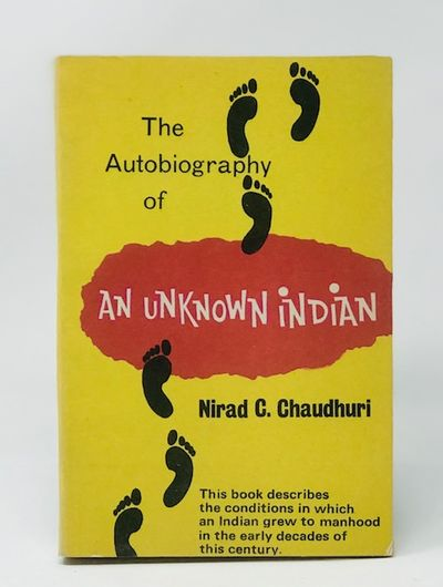 The Autobiography of an Unknown Indian, Chaudhuri, Niras C.