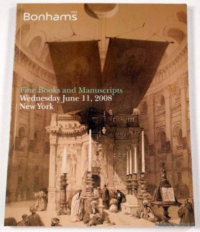 Bonham's: Fine Books and Manuscripts.  New York: June 11, 2008, Sale 16097, Bonham's [Auction Catalog]