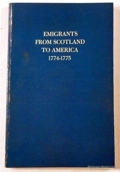 Emigrants from Scotland to America 1774-1775, Cameron, Viola R.